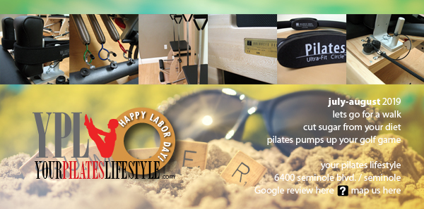 Your Pilates Lifestyle July-August 2019 newsletter
